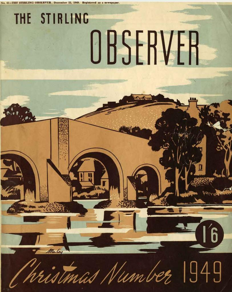 The Stirling Observer Christmas Numbers are now the history journals of their times. There are many copies in the Stirling Smith Art Gallery and Museum collections