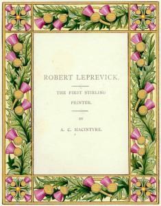 Robert Lekpravik, Stirling's first printer