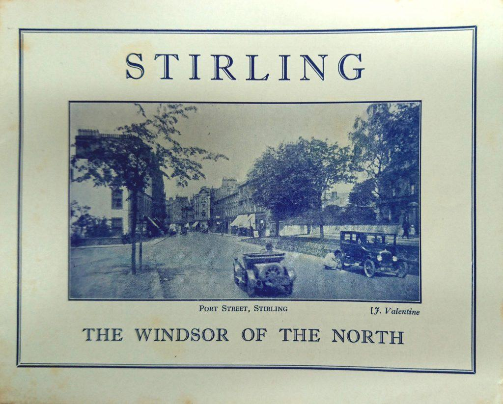 Stirling, the Windsor of the North